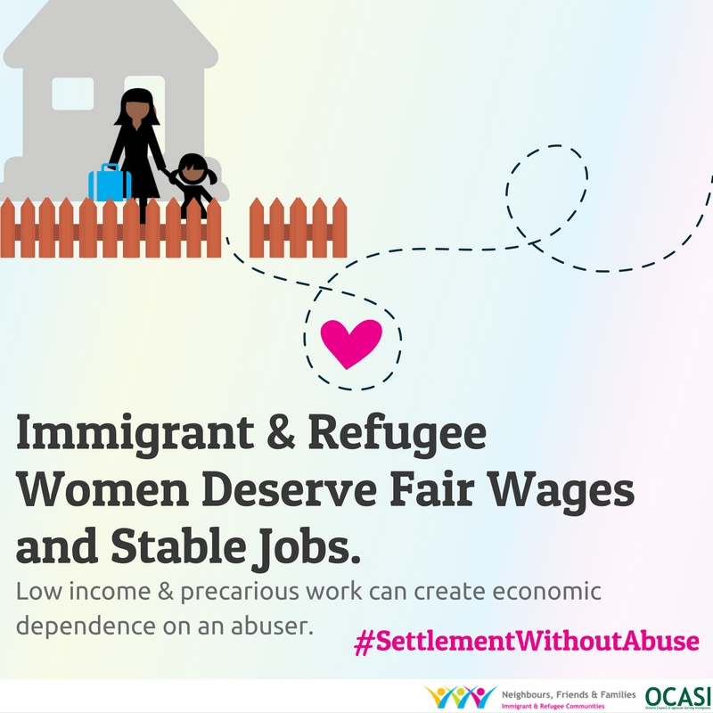 Settlement without abuse: Immigrant & refugee women deserve fair wages and stable jobs